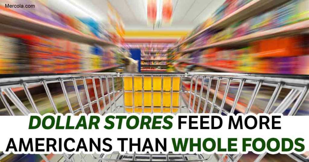 Dollar Stores Feed More Americans Than Whole Foods (#GotBitcoin?)