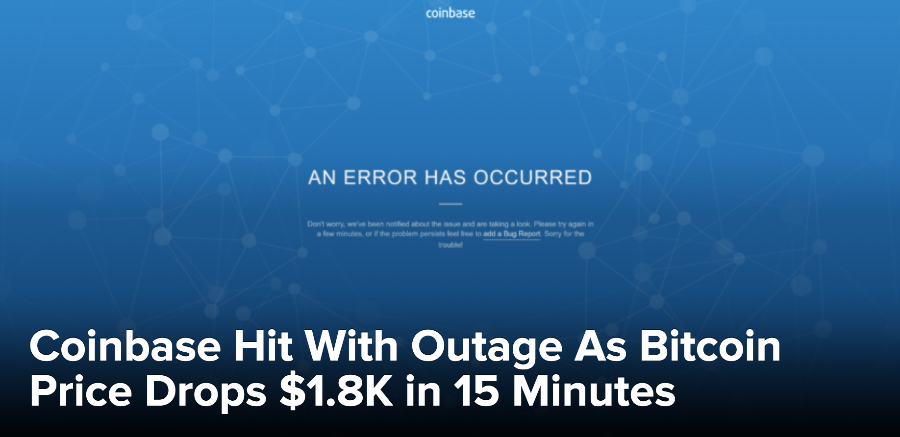 Coinbase Hit With Outage As Bitcoin Price Drops $1.8K In 15 Minutes